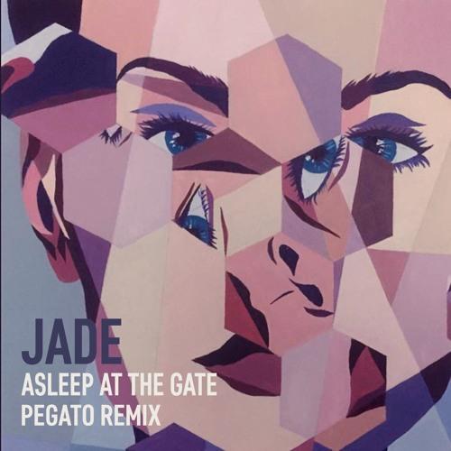 Asleep At The Gate - Jade (Pegato Remix) [Free Download]