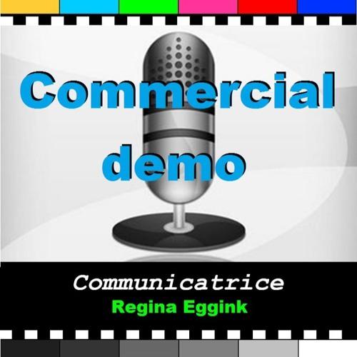 Commercial demo Regina Eggink