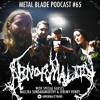 Metal Blade Podcast #65 Abnormality