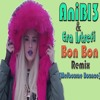 Era Istrefi - Bon Bon (AniBl3 Remix) [Melbourne Bounce] 2016 [Buy = *FREE DOWNLOAD*]