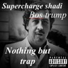 bos trump x supercharge shadi NBT