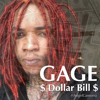 GAGE - DOLLAR BILL