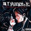 My Chemical Romance - Three Cheers For Sweet Revenge (Full Album)