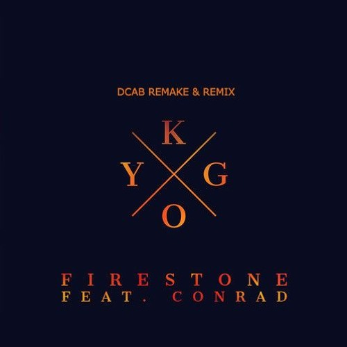 Firestone(Dcab remix preview)-Kygo feat. Conrad Sewell [free download] click buy.