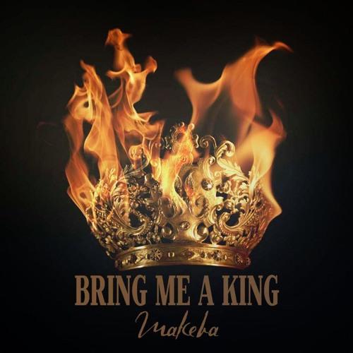 Makeba Riddick - Bring Me A King (Dave Matthias Remixes)
