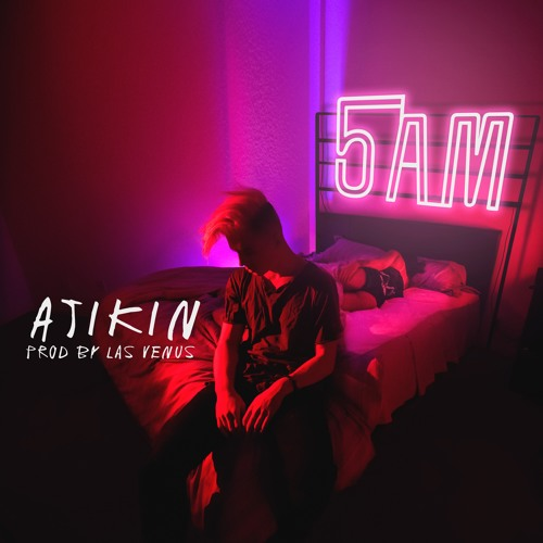 5AM (Prod By Las Venus)