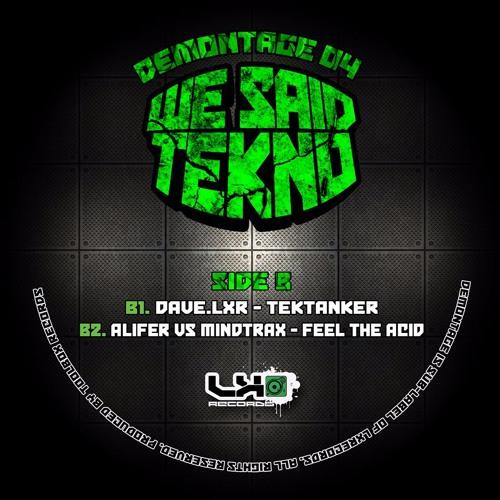 Dave.LXR - TekTanker (DMT 04) - OUT NOW!