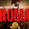Will Sparks & Timmy Trumpet - ROMA (Original Mix) Portada del disco
