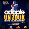 ADOPTE UN ZOUK MIX BY DJ MIKE VOL.1