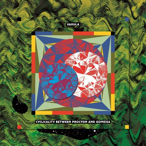 DKMNTL040 // Vakula - Cyclicality Between Procyon And Gomeisa LP
