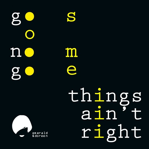 go nogo - things ain't right (Mattzid Go Slow RMX) (128 low res)