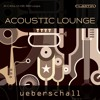 Ueberschall - Acoustic Lounge Demo