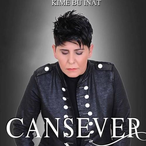 Cansever   Kime Bu Inat   2016 (((DJ VLADKO MIX))
