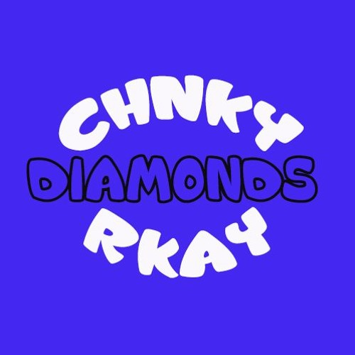 R KAY CHNKY & RKAY DiAMONDS soundcloudhot
