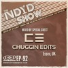 The NDYD Radio Show E92 - guest mix by CHUGGIN EDITS - Essex UK