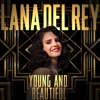 Lana Del Rey, Bettencourt Vs. Dimitri Vegas & Like Mike & MOGUAI - Young & Mammoth (PH & ANDY Edit)
