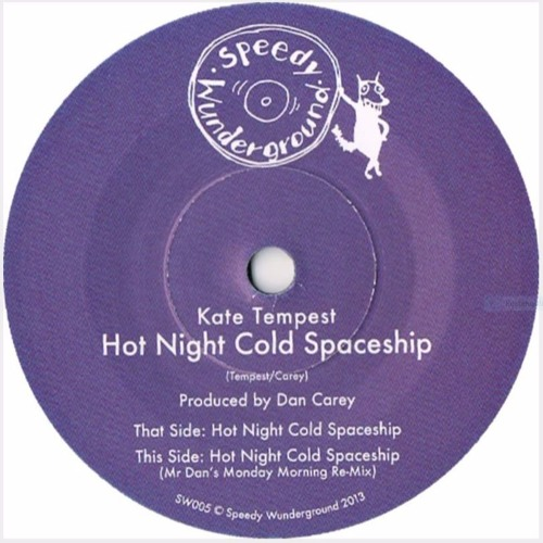 SW005: Kate Tempest - Hot Night Cold Spaceship