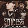 Cosculluela Ft. Nicky Jam - Si Me Dices Que Si Deejay Loco Hugo 2k16 REMIX