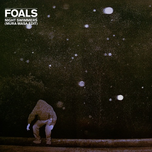 Foals - Night Swimmers (Mura Masa Edit)
