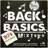 BACK TO BASICS MIXTAPE - 90S DANCEHALL MIXED BY CASHFLOW RINSE