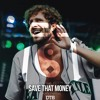 Lil Dicky - Save Dat Money (SKAN Remix) [Drop the Bassline EXCLUSIVE]