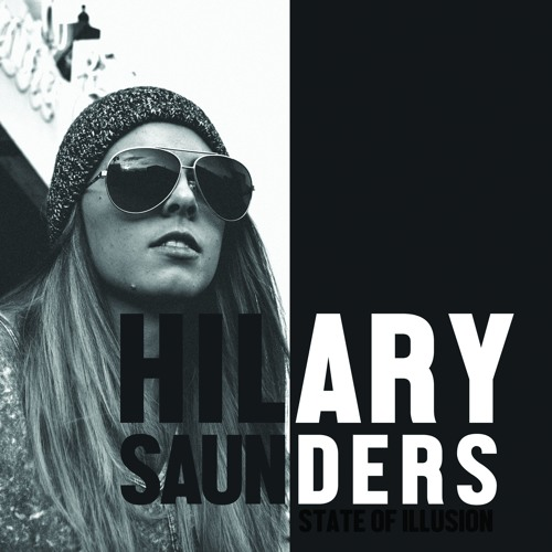 Hilary Saunders - Texas - from State Of Illusion