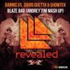 Dannic Vs. David Guetta & Showtek - Blaze Bad (Andrey Zim MashUp)
