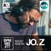 BPM MIX #77 - JO.Z - 07 June 2016
