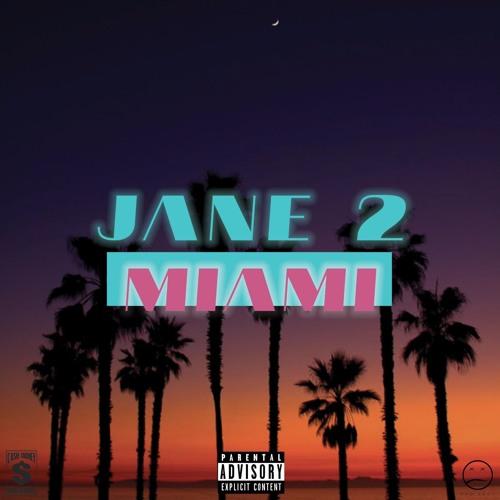 Jane 2 Miami
