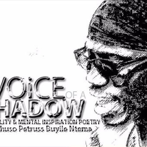 Mambo OPB Ntema - The Voice Of A Shadow Poem - 2016