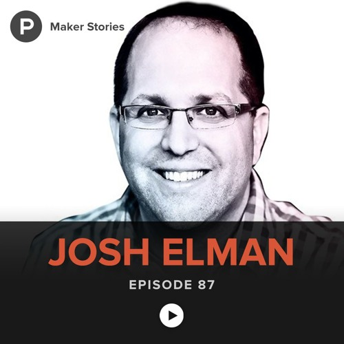 Episode 87: Josh Elman