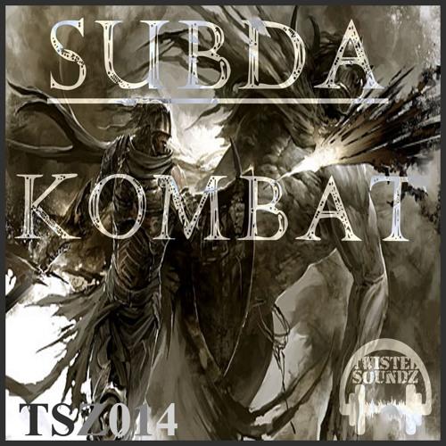 SUBDA - KOMBAT TSZ014