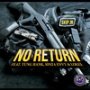 Download Skip Johnson - No Return (feat. Yung Hank, Spata Envy & Lokee) Mp3