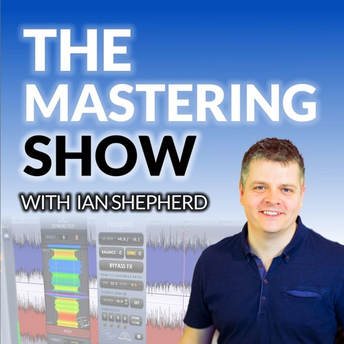 The Mastering Show #13 - Vinyl (This may ruffle a few feathers !)