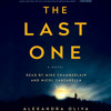 The Last One by Alexandra Oliva, read by Mike Chamberlain, Nicol Zanzarella