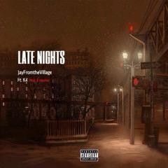 Late Nights ft K4 (Prod. E Haynes)