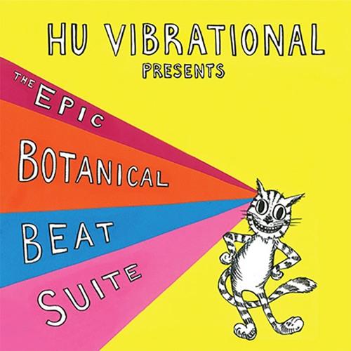 HU VIBRATIONAL / The Epic Botanical Beat Suite Boonghee Music 4