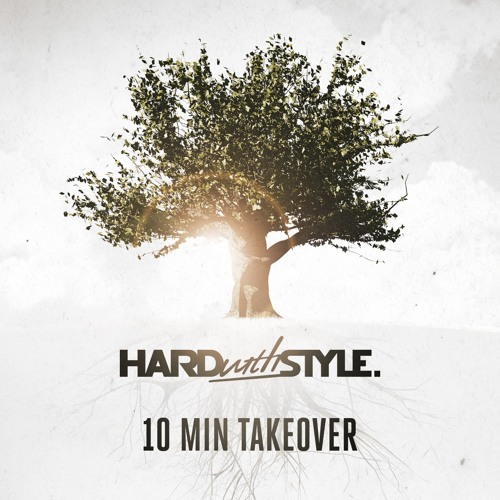 HARD with STYLE | Audiotricz | 10 Minute Takeover Episode 58