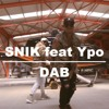 SNIK feat Ypo - DAB (Official Audio)