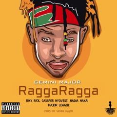 Gemini Major feat. Riky Rick, Nadia Nakai, Cassper Nyovest & Major League - Ragga Ragga