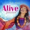 'Alive Forever' (Aham Brahmasmi) - Lyrics in description