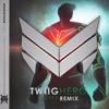 TWIIG - Hero (EXTSY Remix)