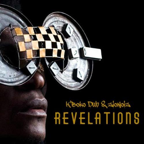 K'Boko Dub meets ZioNoiZ - Afrikanismus - 06 Revelations Dub