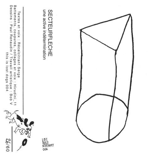 LDE 004 - SECTEURFLECHE - Une Active Indétermination (Extrait)