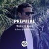 Premiere: Walker & Royce - My Dream (Richy Ahmed Remix)