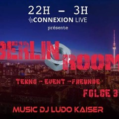Berlin Room Session Ludo Kaiser -Techno Event Freunde- June 2016