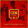 C.D.R. STYLE - EP RIMAS E RIDDIMS VOL. 1 - MY SELECTAH