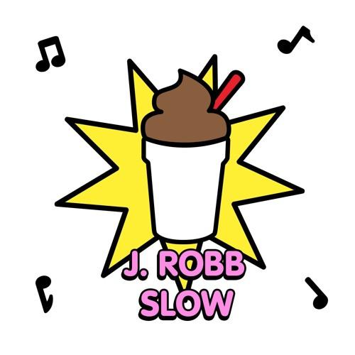 j.robb - slow