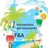 Tormentoni del momento canzoni estate 2016 (F&A)