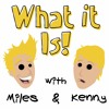 #68: Degrading Hand Jobs Mixtape - What it Is! With Miles & Kenny